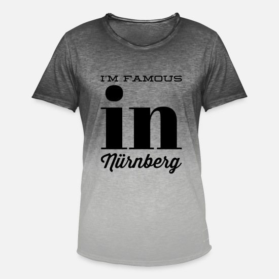 Franconian T-Shirts - im famous in nuernberg - Men's Colour Gradient T-Shirt dip dye grey