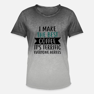 Terrific I make the best coffee - coffee - Men's T-Shirt with colour gradients