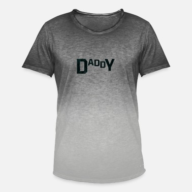 Whos Your Daddy Who is your Daddy - Premium Shirt - Men's Colour Gradient T-Shirt