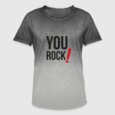 Rock Frasi Famose V02 YOU ROCK - YOUR MOLAS - Maglietta da uomo con scoloritura