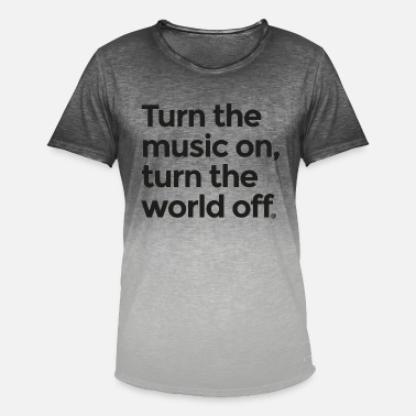 Turn On Turn the music on - Men's Colour Gradient T-Shirt
