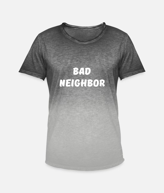 Trouble T-Shirts - Bad Neighbor bad neighbor - Men's Colour Gradient T-Shirt dip dye grey