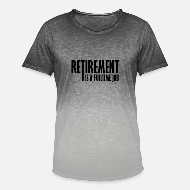 Retirement Pension Pension Retirement Retirement retirement - Men's Colour Gradient T-Shirt