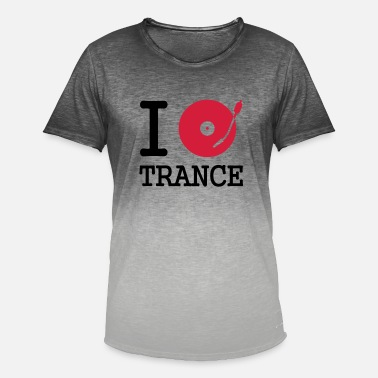 Turntable I dj / play / listen to trance - Men's Colour Gradient T-Shirt