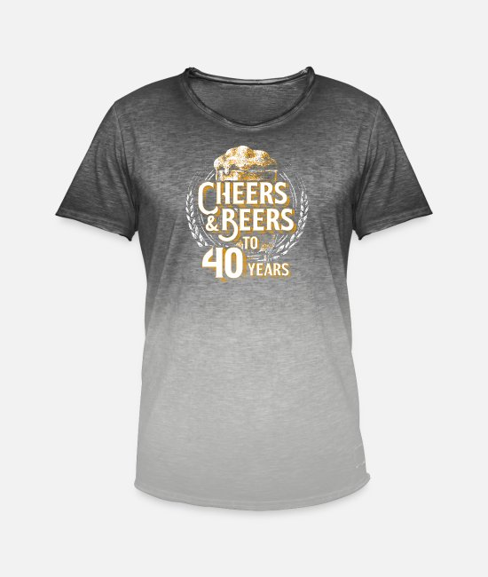 40th Birthday T-Shirts - Cheers Beer 40th Birthday 40 Years Old Gift - Men's Colour Gradient T-Shirt dip dye grey