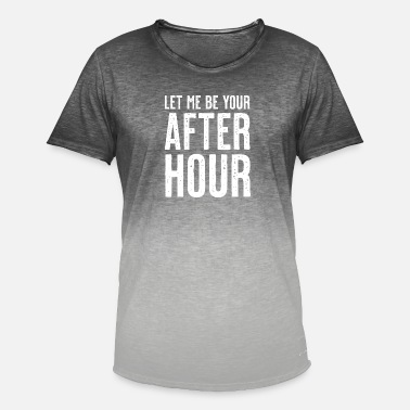 Let me be your after hour - Men's Colour Gradient T-Shirt