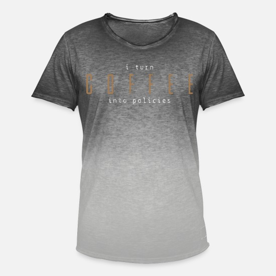 Insurance T-Shirts - Insurance And Coffee - Men's Colour Gradient T-Shirt dip dye grey