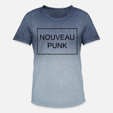Punk Funny Punk Quote Nouveau Punk - Men's T-Shirt with colour gradients