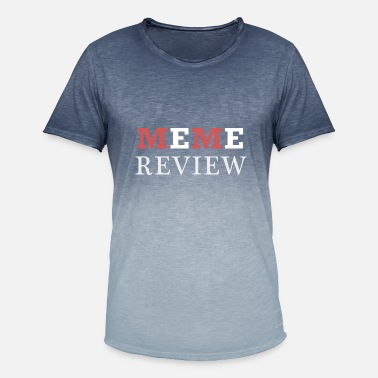 Meme Review Meme review - Men's T-Shirt with colour gradients