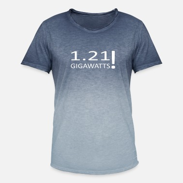 1 21 Gigawatts 1 21 GIGAWATTS - Men's T-Shirt with colour gradients