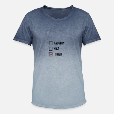 5b00bbe7 Naughty Nice I Tried - Men's Colour Gradient T-Shirt