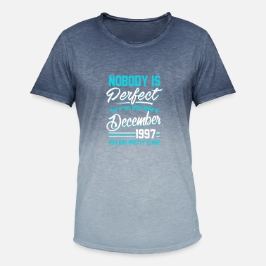 Made In 1997 December 1997 You are pretty close perfect - Men's T-Shirt with colour gradients