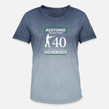 Attention Hunter T-Shirt 40 Födelsedag Jakt Rolig - T-shirt med färgtoning herr