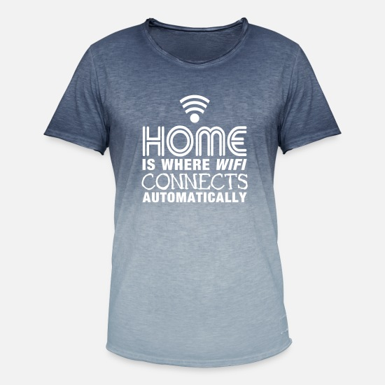 Geek T-shirts - home is where the wifi connects automatically II - T-shirt dégradé Homme bleu dip dye