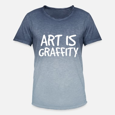 Graffiti Soul ART is graffiti graffiti - Mannen kleurverloop T-Shirt