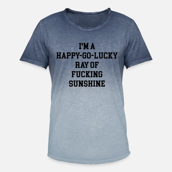 Happy T-shirts - Ik ben een Happy Go Lucky Quote - Mannen kleurverloop T-Shirt Dip Dye blauw