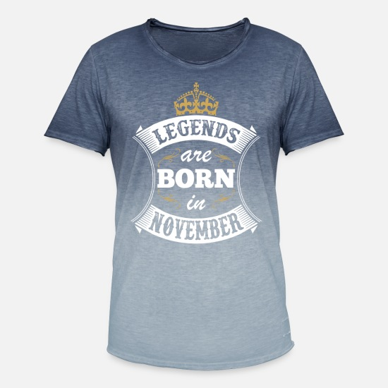 Born In November Shirt T-Shirts - Legends Are Born In November - Men's Colour Gradient T-Shirt dip dye denim