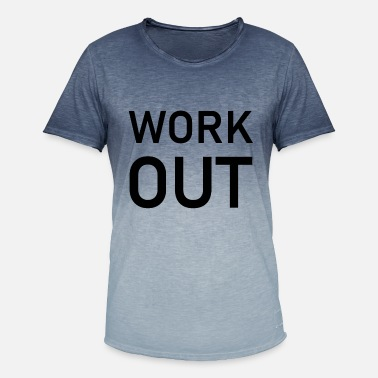 Work Out Work out - Men's Colour Gradient T-Shirt