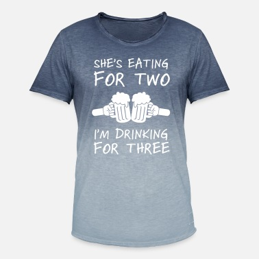 Drinking She's Eating For Two I'm Drinking For Three - Men's Colour Gradient T-Shirt