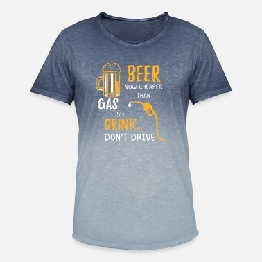 Drink don't drive beer party gift saying - Men's Colour Gradient T-Shirt