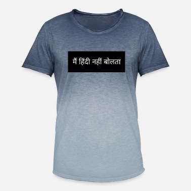 Hindi Ik spreek geen Hindi. Zeg in het Hindi - Mannen kleurverloop T-Shirt