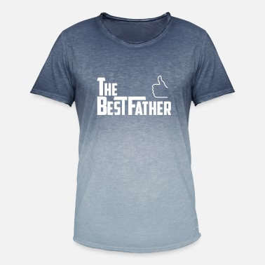 Best Father the best father - Men's Colour Gradient T-Shirt