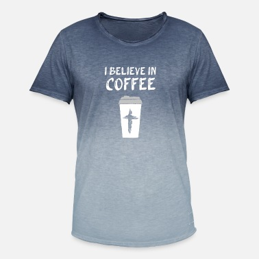 Away I believe in Coffee and the Cross - Men's Colour Gradient T-Shirt