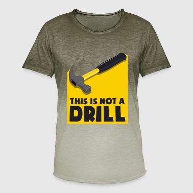 Games Workshop This is not a drill - not an exercise, but a hammer - Men's T-Shirt with colour gradients