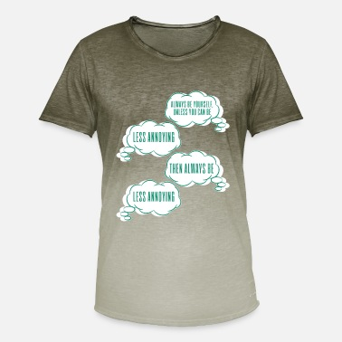 Cool Sayings A cute & Cool Saying Annoying Tee Less Annoying - Men's T-Shirt with colour gradients