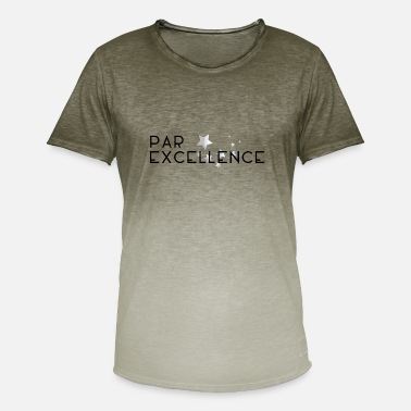Excellence Parfait par excellence - T-shirt dégradé Homme