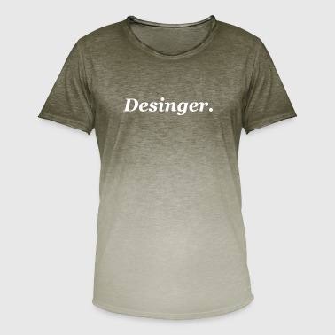 Most Popular Popular sayings designer design - Men's T-Shirt with colour gradients