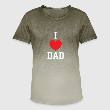 I Love Dad I Love Dad - Dad Gift Dad - Men's T-Shirt with colour gradients
