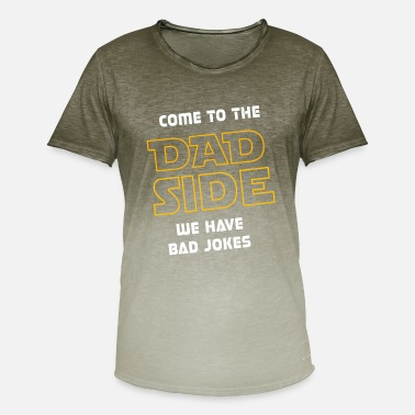 Sciencefiction Come to the Dad Side we have Bad Jokes - Geschenk - Männer Farbverlauf T-Shirt