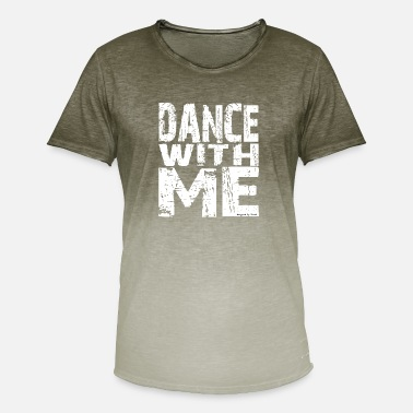 Dance With Me Dance with me - Men's Colour Gradient T-Shirt