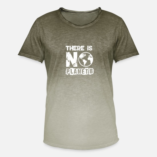 Planet T-Shirts - THERE IS NO PLANET B - THERE IS NO 2nd PLANET - Men's Colour Gradient T-Shirt dip dye khaki