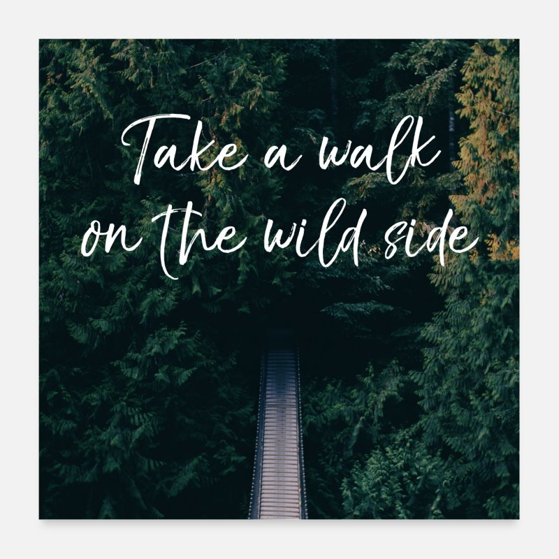 Bestseller Posters - take walk wild side - Posters white