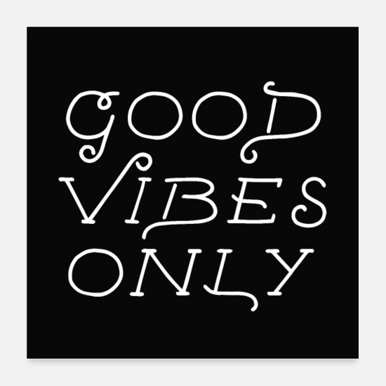 Typografie Poster - good vibes only - Poster Weiß