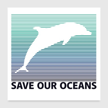 SAVE OUR OCEANS - Poster 24 x 24 (60x60 cm)