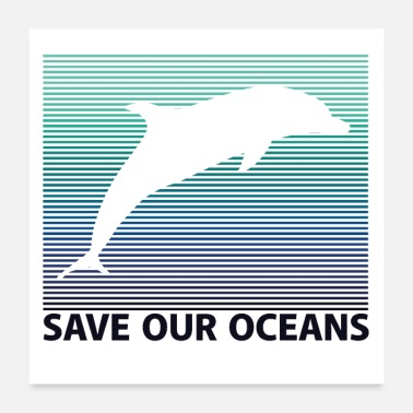 Save SAVE OUR OCEANS - Poster 24 x 24 (60x60 cm)