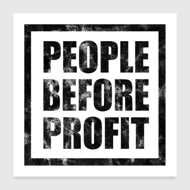 People Before Profit - Antikapitalimus (licht) - Poster 60x60 cm