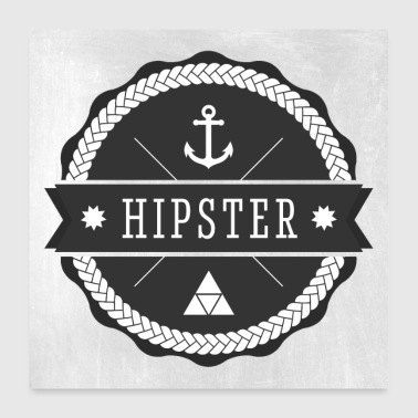 Hipster Badge - Poster 60x60 cm