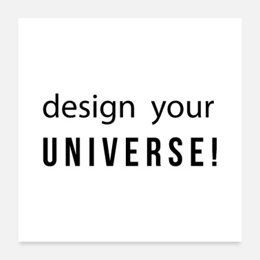 Design design your UNIVERSE for designers and graphic designers - Poster