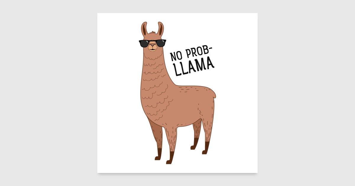 No Prob Llama Cool Llama With Sunglasses By Yakoazon
