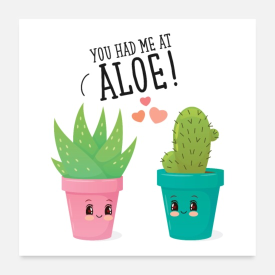 Paare Poster - You Had Me At Aloe! - Poster Weiß