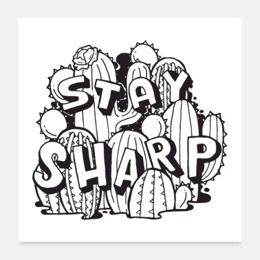 Stay Sharp - Cactus - Juliste 60x60 cm