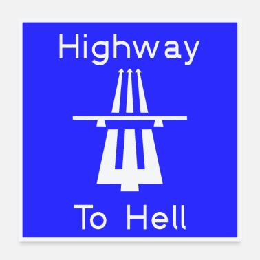 Motocycle Highway to hell - Poster 24 x 24 (60x60 cm)
