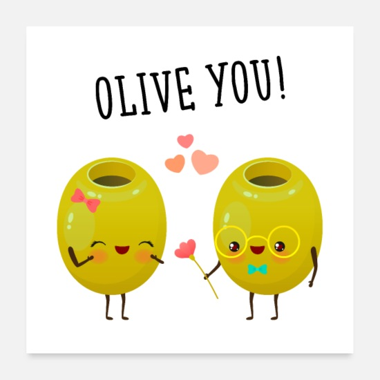 Funny Posters - Olive You! - Olive lovers - Posters white