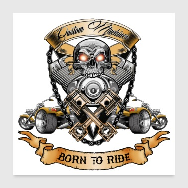 Skull Motor with Trike Born to Ride T-Shirt - Poster 24 x 24 (60x60 cm)