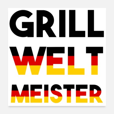 Grill Grill World Champion lettering Germany Grilling - Poster 24 x 24 (60x60 cm)