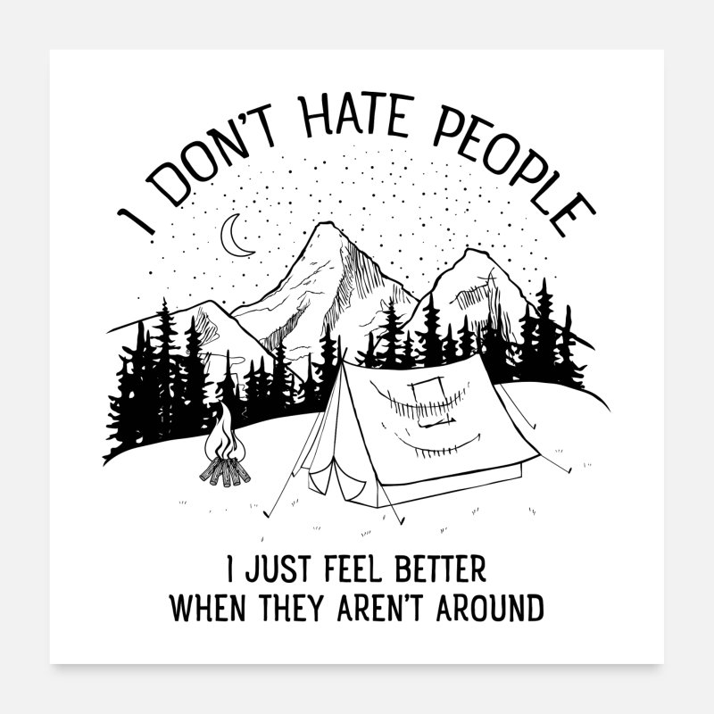 Birthday Posters - I Do not Hate People - Mountains, Hiking, Nature - Posters white